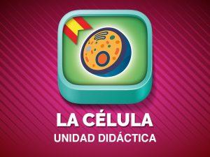 """Unidad didáctica """"La célula"""""""