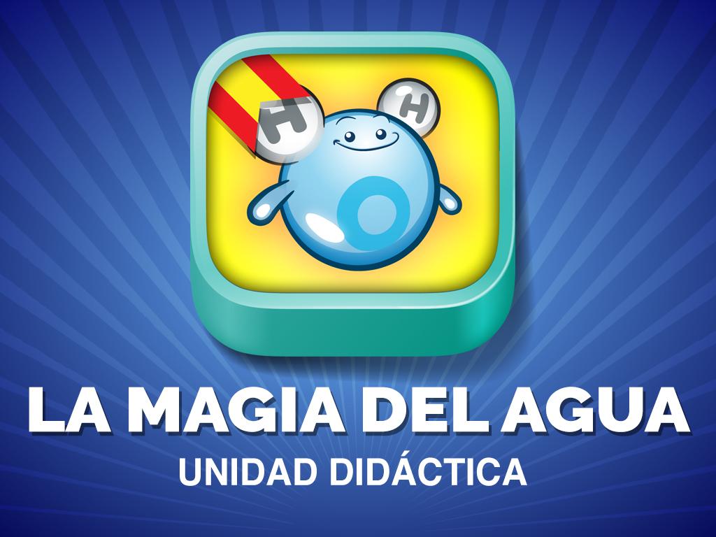 """Unidad Didáctica """"La Magia del Agua"""""""