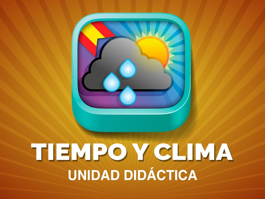 """Unidad didáctica """"Tiempo y Clima"""""""