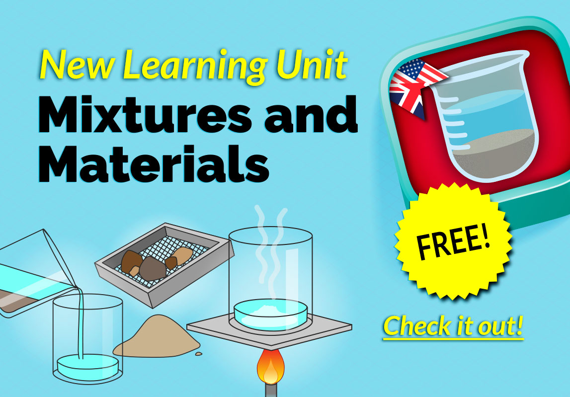 New Learning Unit - Mixtures and Materials