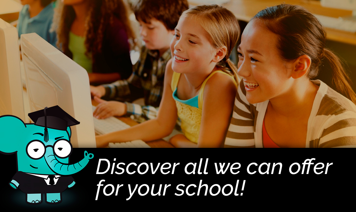 Discover all we can offer for your school!